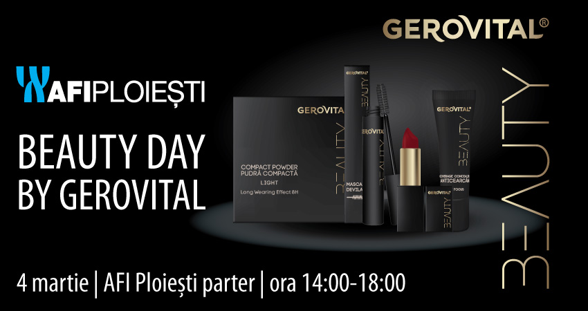 Beauty Day by Gerovital in Afi Ploiesti!