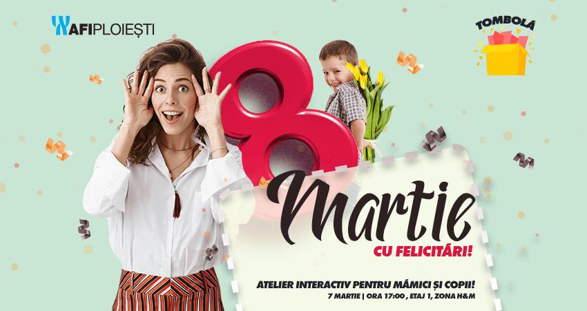 8 Martie cu Felicitari!