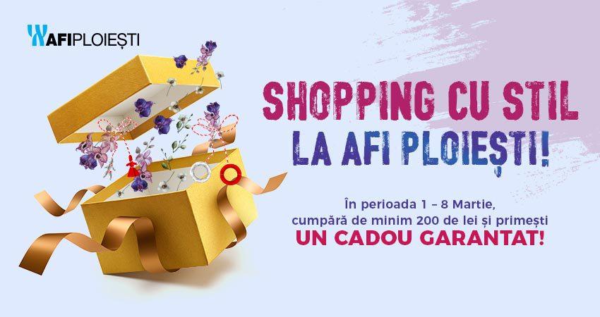 Shopping cu stil, la AFI PLOIESTI!