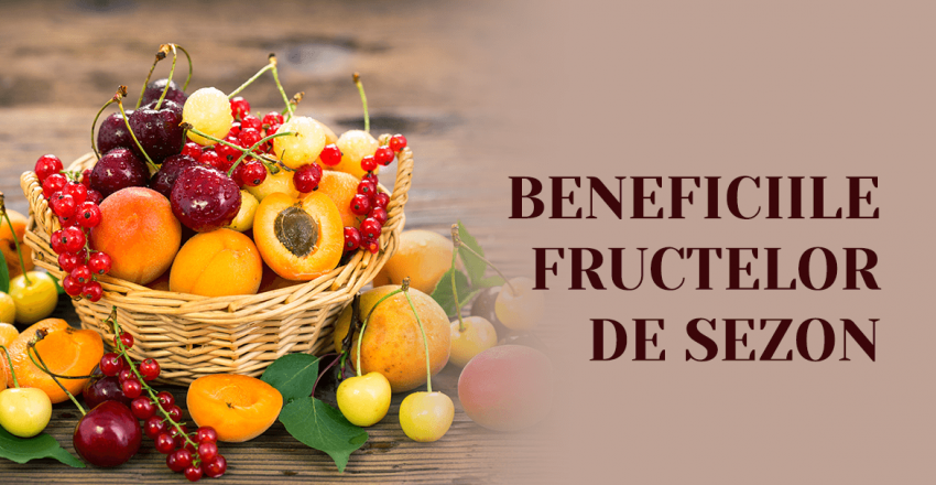 Beneficiile fructelor de sezon