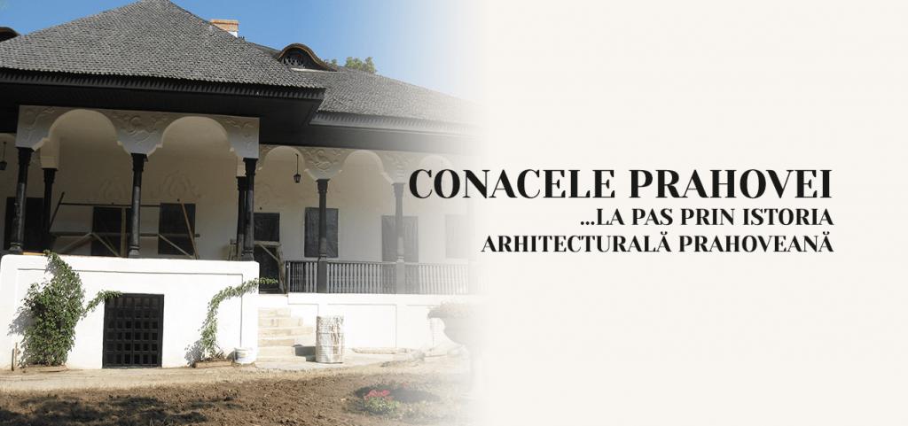 Conacele Prahovei … la pas prin istora arhitecturala prahoveana
