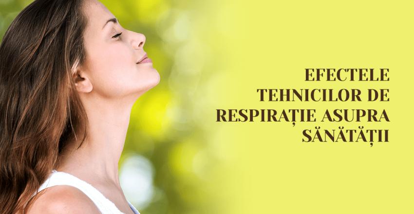 Efectele tehnicilor de respiratie asupra sanatatii