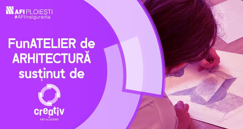 ATELIER DE ARHITECTURA SUSTINUT DE CREATIV BY ART ACADEMY