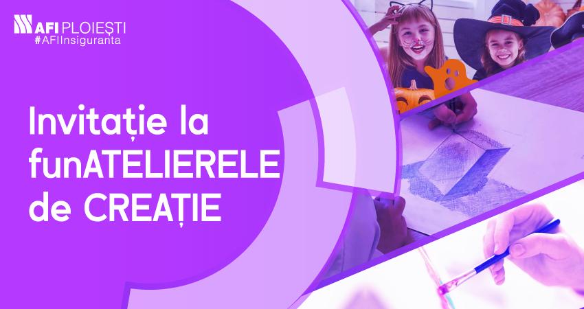 INVITATIE LA funATELIERELE DE CREATIE