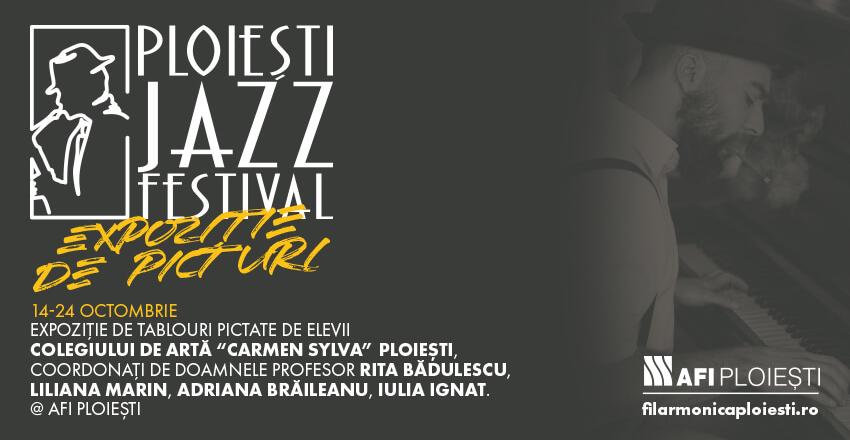 Expoziție de picturi – Ploiești Jazz Festival 2021